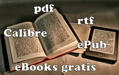 Libros para tu Ebook: ePub gratis y convertir formatos